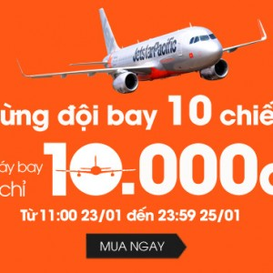 Jetstar bán vé 10.000 đồng cho tất cả các chặng (Phải đặt vé khứ hồi)
