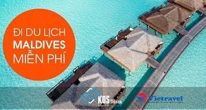Khoe Hành Lý, đi du lịch Maldives miễn phí