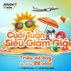 Cuối Tuần Bay Jetstar với vé giá 88000