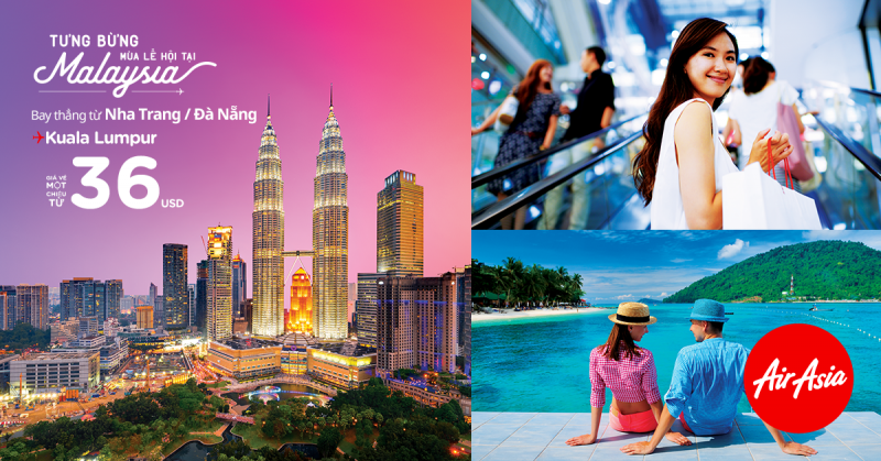 Vé rẻ Bay Thẳng Kuala Lumpur từ Nha Trang – Đà Nẵng
