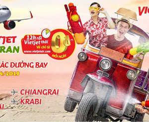 Vé 0 đồng đi Thái và toàn nội địa Việt Nam