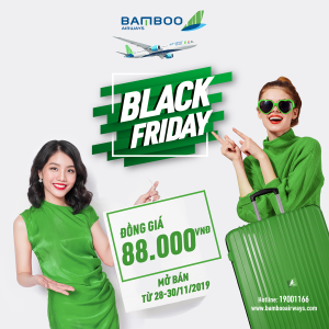 Bão vé Black Friday siêu rẻ 88K của Bamboo Airways